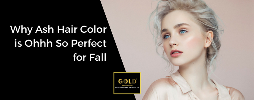 Why Ash Hair Color is Ohhh So Perfect for Fall